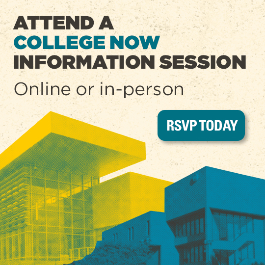 Exterior view of the Nerman and Regnier Center with blue and yellow overlays. Words say Attend a College Now information session online or in-person-RSVP today