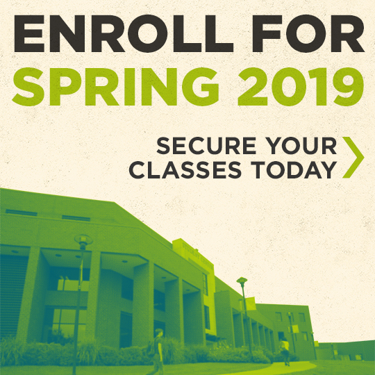 "A stylized image of the student center with the text ""Enroll for Spring 2019 - Secure your classes today!"" in the sky above it"