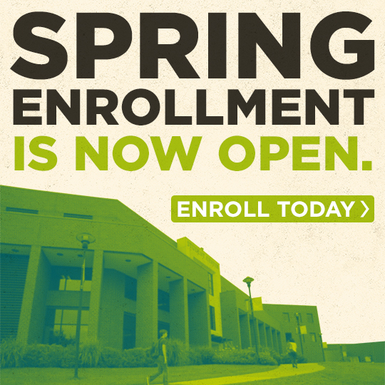 View of the Student Center. Text on image reads - Spring enrollment is now open. Enroll today