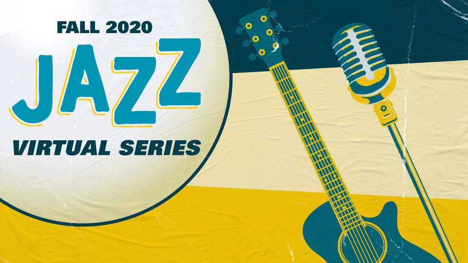 "Image of a guitar and microphone with the words ""Fall 2020 Jazz Virtual Series"""